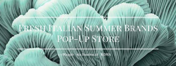 Fresh Italian Summer Brands Pop-Up Store