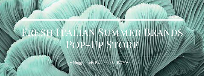 Fresh Italian Summer Brands Pop-Up Store